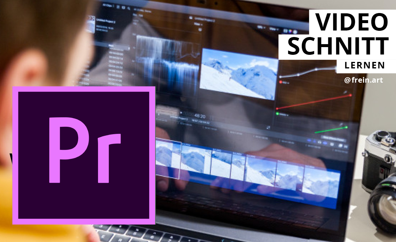 Videoschnitt-lernen-frein